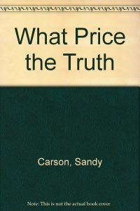 What Price the Truth
